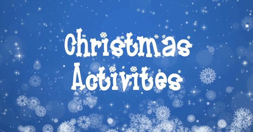 Christmas 2018 Activities