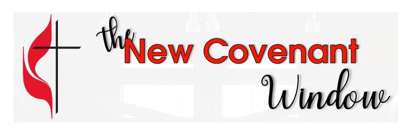 The New Covenant Window Newsletter